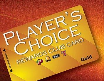Player's Choice Rewards Club Card   Gold