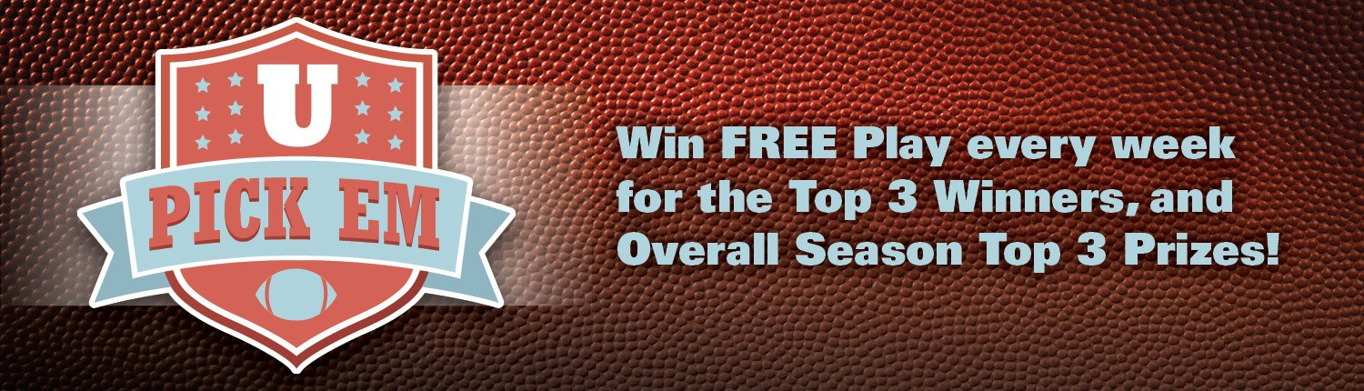 U Pick Em | Win FREE Play every week for the Top 3 Winners, and Overall Season Top 3 Prizes!